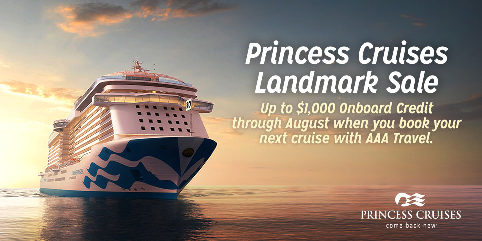 Princess Cruises landmark savings up to $1,000 onboard credit with AAA