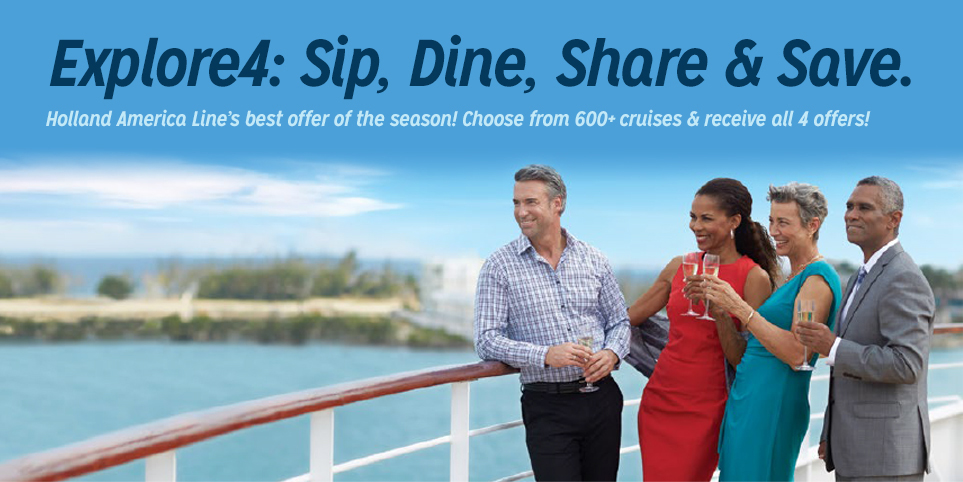 Holland America Sip, Dine, Share and Save